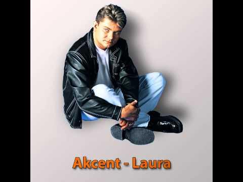 Akcent - Laura