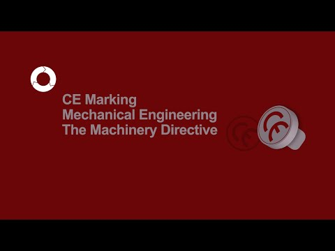 CE Marking Mechanical Engineering | The Machinery Directive | #5
