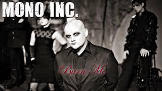 MONO INC. - Burn Me (Official Audio)