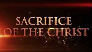 SACRIFICE OF THE CHRIST