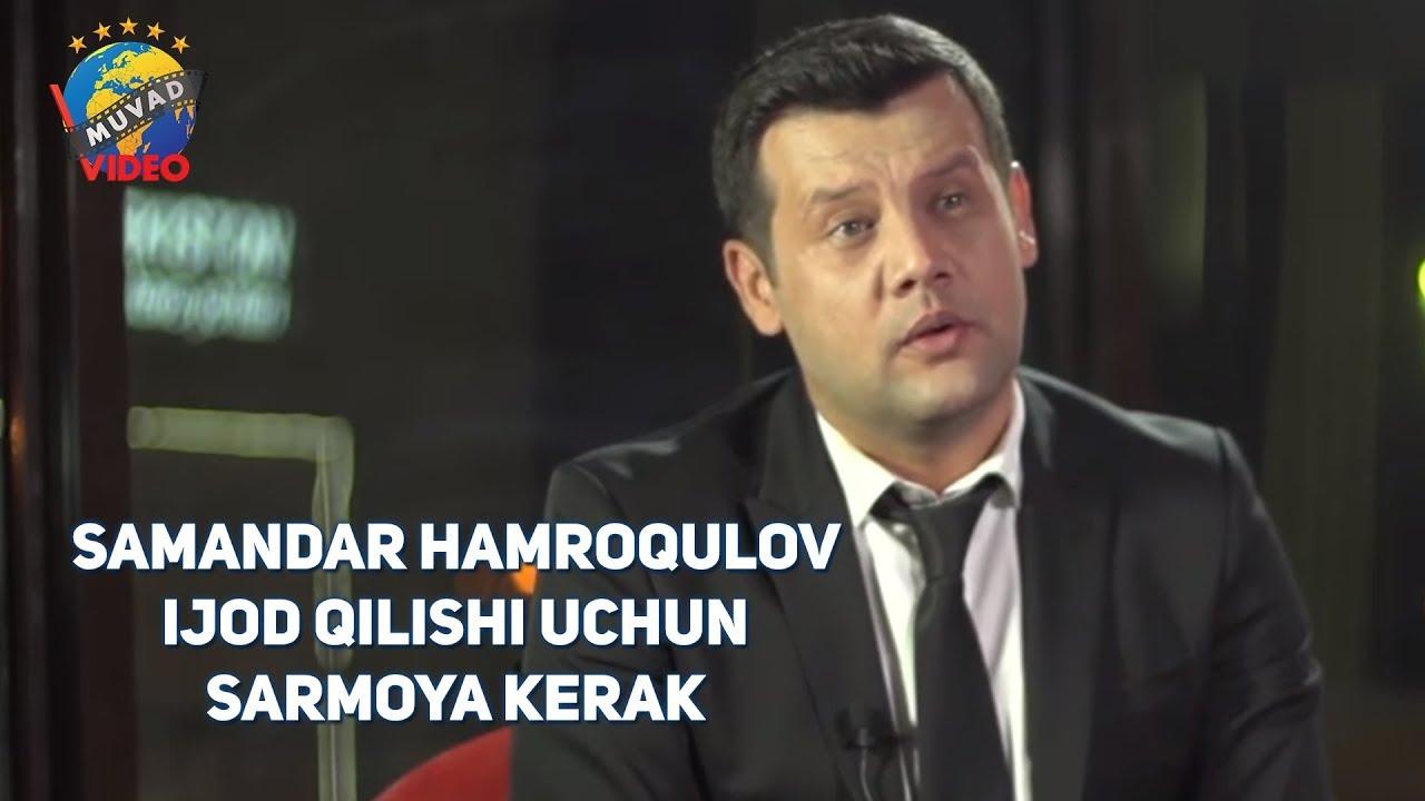 Samandar Hamroqulov bilan ochiq suhbat (Ijod qilishi uchun sarmoya kerak)