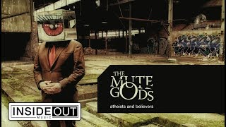 THE MUTE GODS - Atheists and Believers (Album Track)