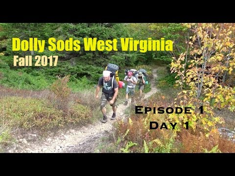 Dolly Sodds WV Fall 2017 Episode 1 (Day1)