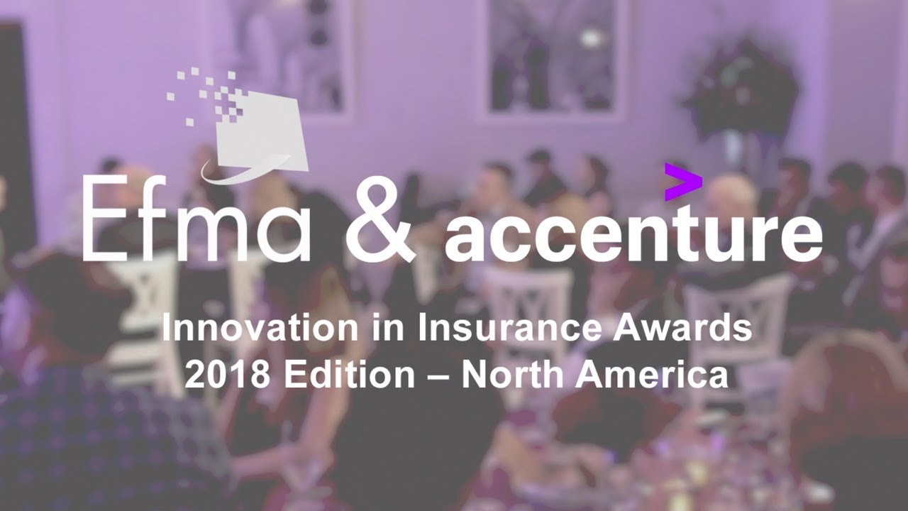 Highlights from the North America Efma-Accenture Innovation in Insurance Awards 2018