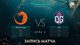 TNC vs OG, The International 2017, Мейн Ивент, Игра 2