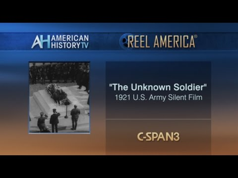 """""""The Unknown Soldier"""" 1921 U.S. Army Film - PREVIEW"""