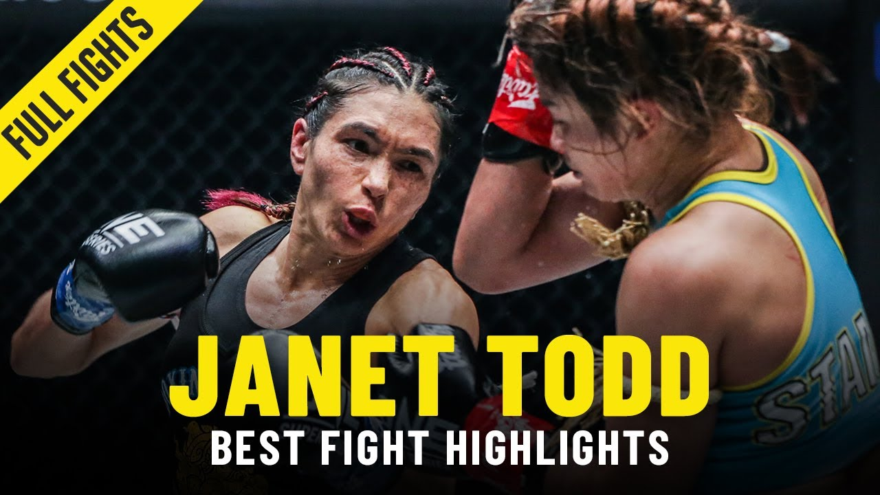 Janet Todd's Best Fight Highlights