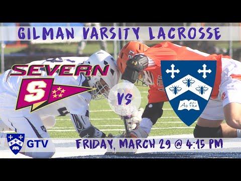 Gilman Varsity Lacrosse vs. Severn School