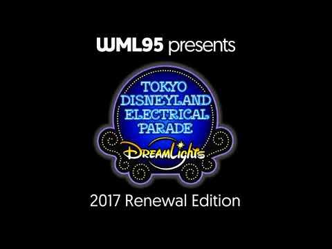 Tokyo Disneyland Electrical Parade Dreamlights (2017 Renewal Edition)