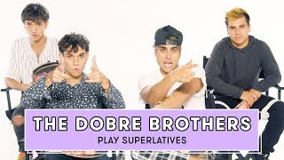 The Dobre Brothers Reveal Who's Most Likely to Date a Fan and More   Superlatives