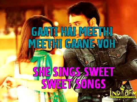 HINDI SONG - EK LADKI KI TUMHE(ENGLISH SUBTITLES)