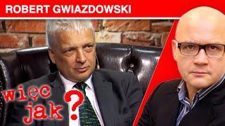 WIĘC JAK? Robert Gwiazdowski, część #1