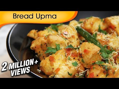Bread Upma – Easy To Make Homemade Breakfast & Snacks Recipe By Ruchi Bharani