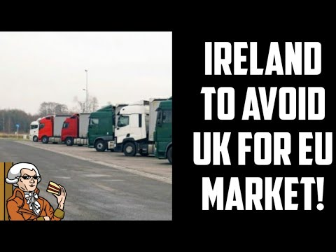 Project Fear - Ireland To By-Pass The UK Post Brexit!
