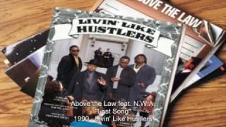 Above The Law The Last Song feat. N.W.A..mp3