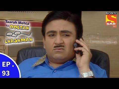 Taarak Mehta Ka Ooltah Chashmah – तारक मेहता का उल्टा चशमाह – Episode 93