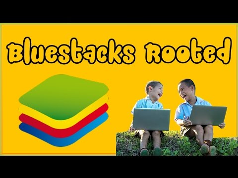 Bluestacks Rooted 2017 – How To Root Any Latest Bluestacks Version