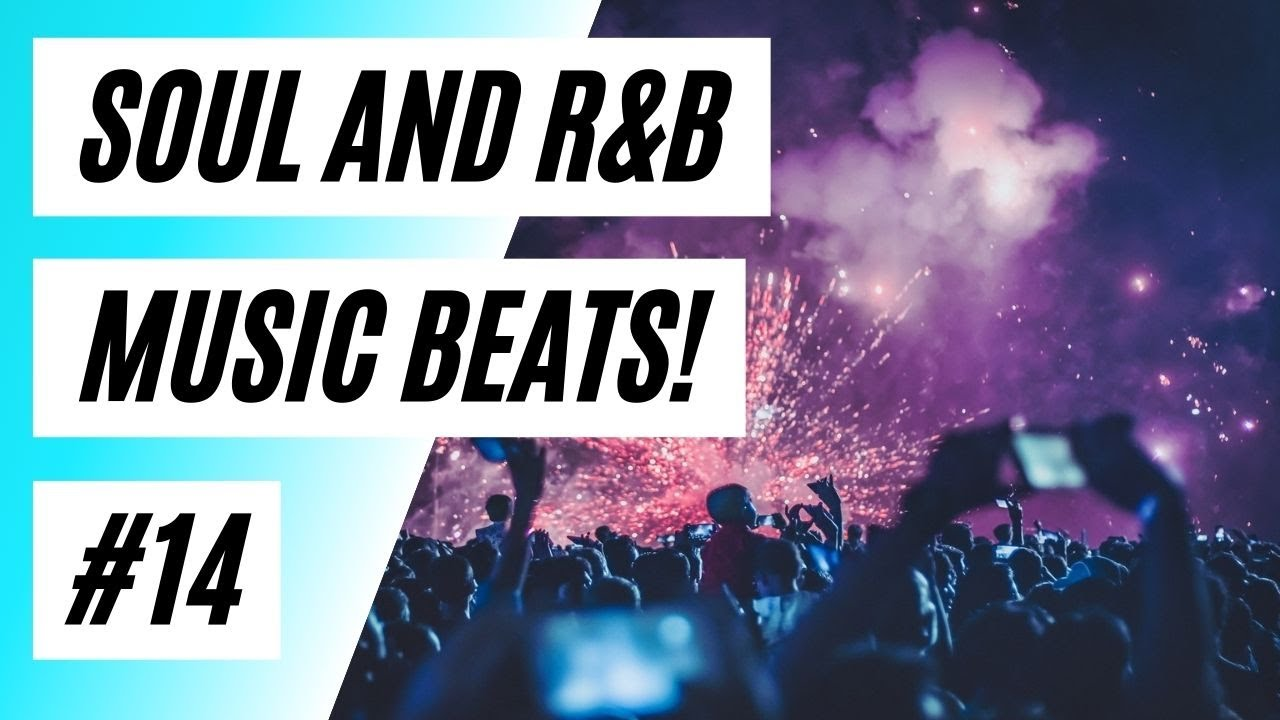?The Best Soul and RnB Music Beats Must Watch! #14