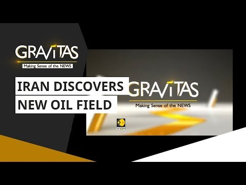Gravitas: Iran Discovers New Oil Field