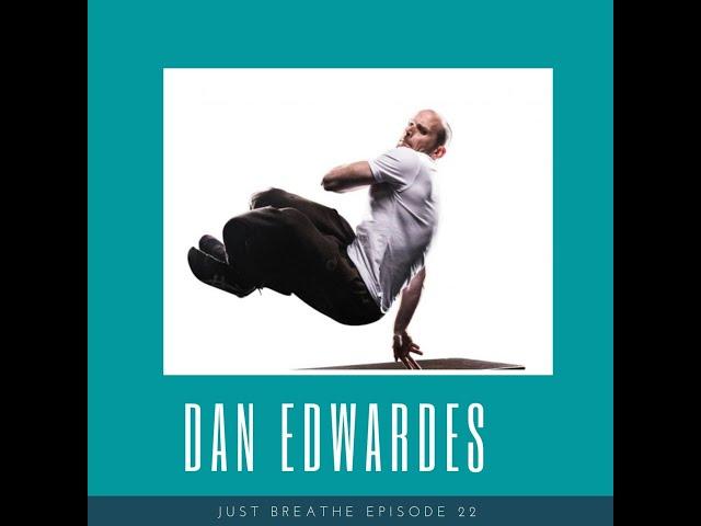 Episode 22 | Dan Edwardes | Mastering Parkour and building resilience