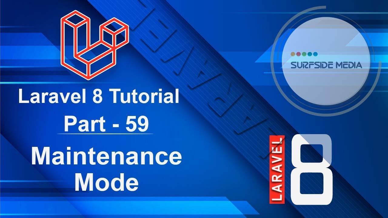 Laravel 8 Tutorial - Maintenance Mode