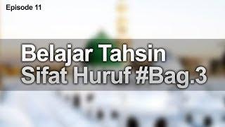 Belajar Tahsin Sifat Huruf Bagian 3 -  METODE ASY-SYAFI'I | Ustadz Ibrohim