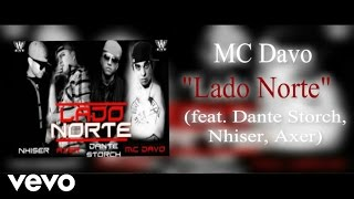 MC Davo - Lado Norte (Audio) ft. Dante Storch, Nhiser, Axer