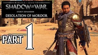 SHADOW OF WAR: Desolation of Mordor Walkthrough PART 1 (PS4 Pro) No Commentary Gameplay @ 1080p HD ✔