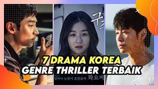 TOP 7 DRAMA KOREA GENRE THRILLER  WAJIB DITONTON