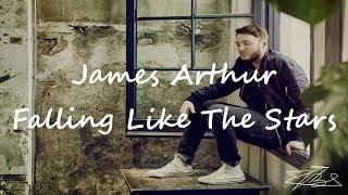 James Arthur - Falling Like The Stars | Lyric