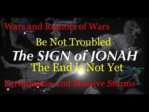 The Sign Of Jonah Is Upon Us - 09/23/2017- The END is NOT YET! September 23 it begins.