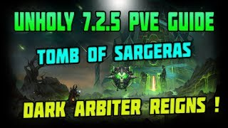 WoW Legion 7.2.5 Unholy DK PvE Preparation Guide For Tomb of Sargeras