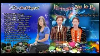Mai Ngun Zung Tlem - Hringtu Nu le Pa (Full Album)