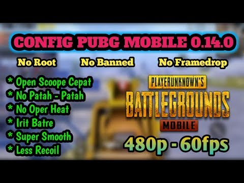 config-pubg-ram-2-3gb-0.14.0-|-smoot-extrim-no-framedrop