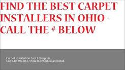 Carpet Installation East Enterprise   Call 440-793-8617   Ohio Flooring Installation