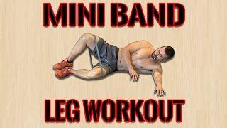 Follow Along Leg Workout Using ONLY Mini Bands