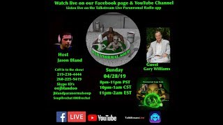 Paranormal Soup Ep 180 guest Gary Williams