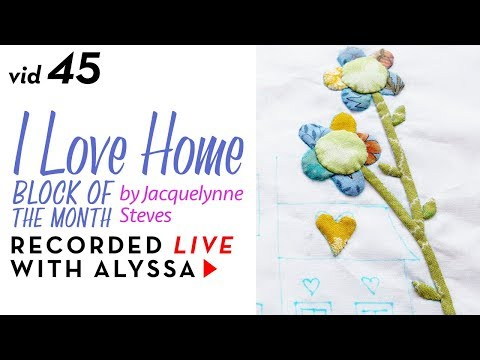 "Needle Turn Appliqué leaves Block 4 - Vid 45 ""I Love Home"" BOM - Designer Series #RelaxAndCraft"