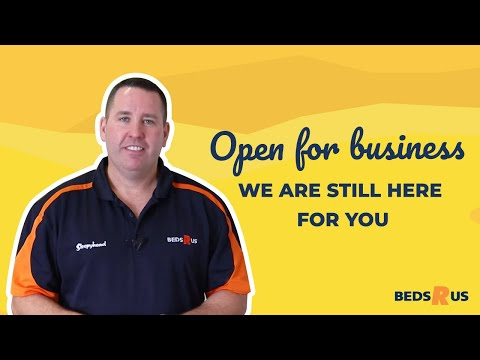 We Are Open For Business   Beds R Us Australia