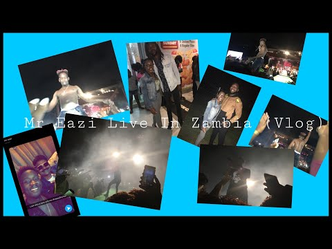 Mr Eazi Live In Zambia(Concert Vlog)| KayxTee