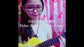 CANDY STORE - Faber Drive | Ukulele Cover with Chords by Shean Casio (2015)