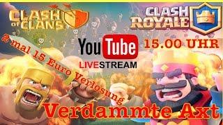 Livestream Clash of Clans und Clash Royale 2 mal 15 Euro werden Verlost Bammm