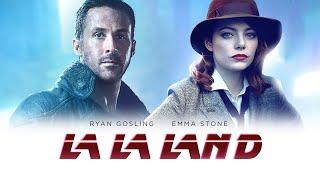La La Land 2049 - Teaser Trailer (Blade Runner Mashup)
