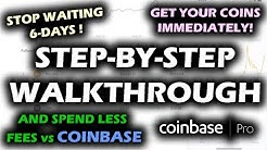 USE THIS TIP to Bypass COINBASE 6-day Waiting Period LOWER FEES on Bitcoin and XRP with Coinbase Pro