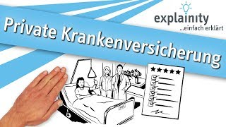 Private Krankenversicherung einfach erklärt (explainity® Erklärvideo)