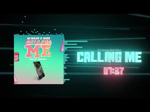 Dj Hol Up & Minz - Calling Me (Free Download)