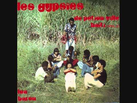 Les Gypsies de Pétion Ville - Baron Baron