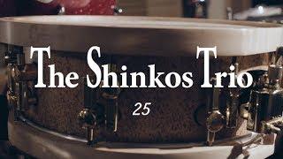 The Shinkos Trio - 25 | Studio Live