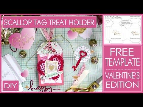 DIY Valentine's Treat Holder - Scallop Tag Treat Holder - Free Template