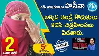 Gulf Victim Haseena Exclusive Interview || Crime Victims With Muralidhar #5